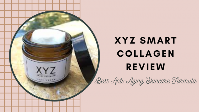 XYZ Smart Collagen Booster Review - Get Amazing Results