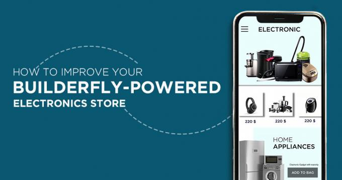 How to Improve Builderfly-powered Online Electronics Store?