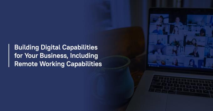 Building digital capabilities for your business, including remote working capabilities - Analytix IT Solutions