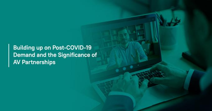 Building Up on Post-COVID-19 Demand and the Significance of AV Partnerships - Analytix Audio Visual