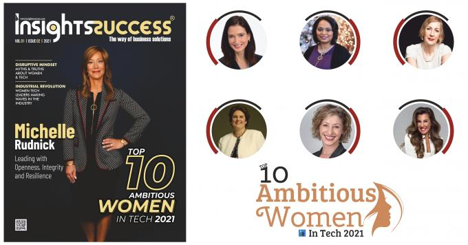 Top 10 Ambitious Women in Tech 2021