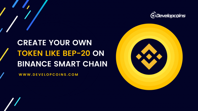 BEP20 Token Development Company   Create Your Own BEP20 Token on Binance Smart Chain