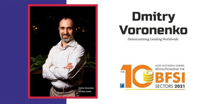 Dmitry Voronenko: Democratizing Lending Worldwide