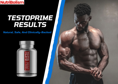 TestoPrime Results   Before and After, Customer Reviews 2021