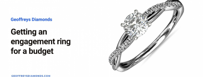 Getting an engagement ring for a budget | Aileensoul