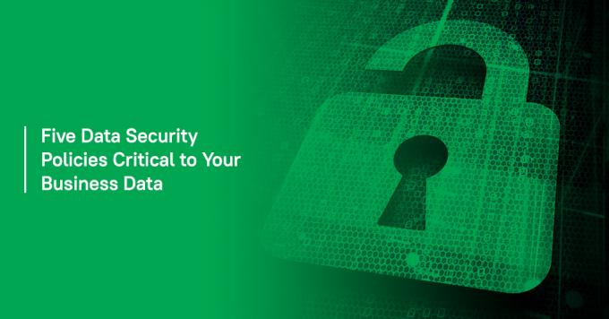 Five Data Security Policies Critical to Your Business Data - Analytix IT Solutions