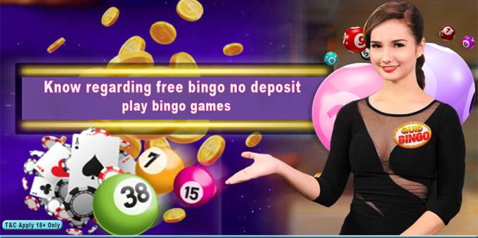 Know regarding free bingo no deposit play bingo games