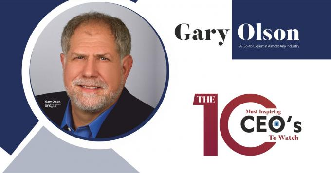 Gary Olson: A Go-to Expert in Almost any Industry