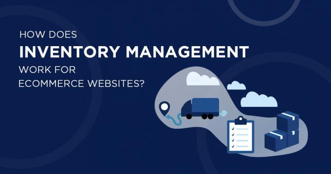 How is Inventory Managed in Ecommerce Websites?