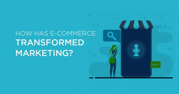 How has Ecommerce Transformed Marketing – An Expert Analysis