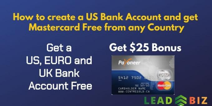 How to create a US Bank Account and get Mastercard Free from any Country| Lead and Biz