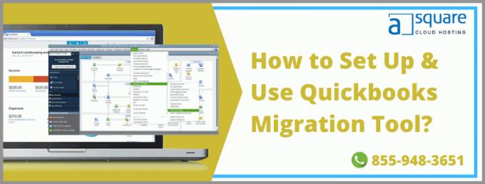 Utilize QuickBooks Migration Tool To Transfer Data | How?