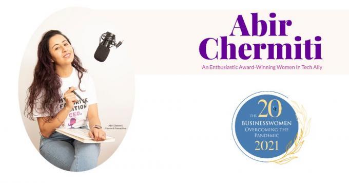 Abir Chermiti: An Enthusiastic Award-Winning Women In Tech Ally