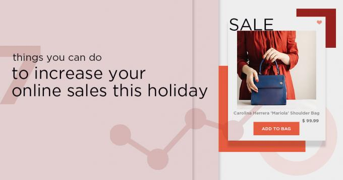7 Things you can do to Increase Online Sales this Holiday