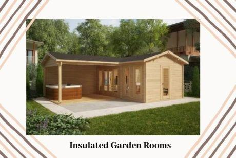 Wherefrom Can You Buy the Best Insulated Garden Rooms in the UK? – Garden Building Supplier