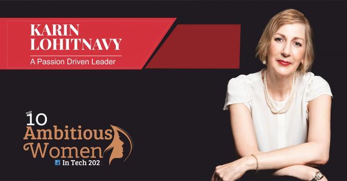 Karin Lohitnavy: A Passion Driven Leader