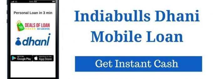 Indiabulls Dhani Mobile Loan | Get Instant Cash | DealsOfLoan