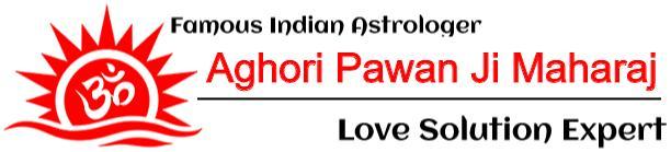 love problem solution on phone - +91-7357771057 Aghori Pawan Ji