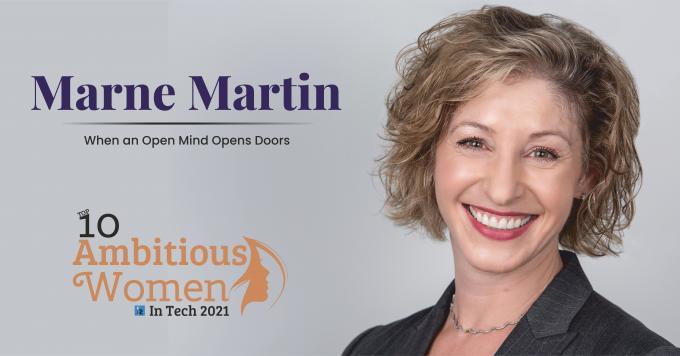 When an Open Mind Opens Doors - Marne Martin   Business Magazine