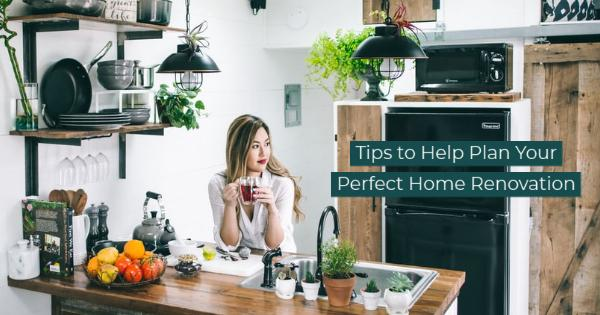 Tips to Help Plan Your Perfect Home Renovation - Family Picture Ideas