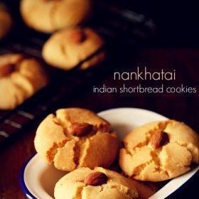 Nankhatai Recipe, How to Make Nankhatai (2 Ways)