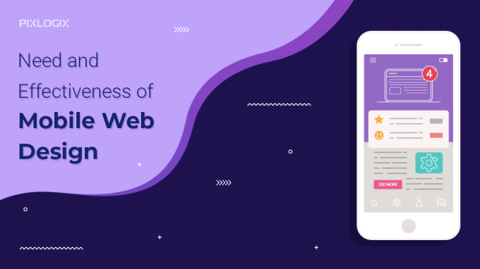 Need and Effectiveness of Mobile Web Design | Pixlogix Infotech Pvt Ltd