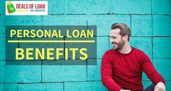 Personal Loan and its Benefits | DealsOfLoan