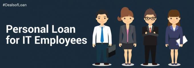 Personal Loan for IT Employees – DealsOfLoan