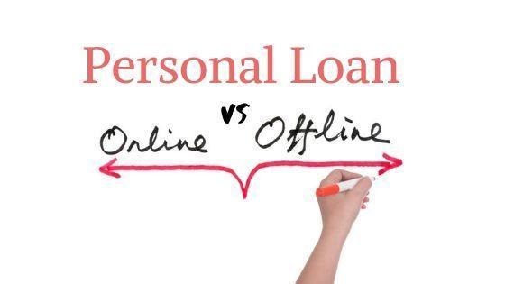 Should I Take a Personal Loan Online or Offline?