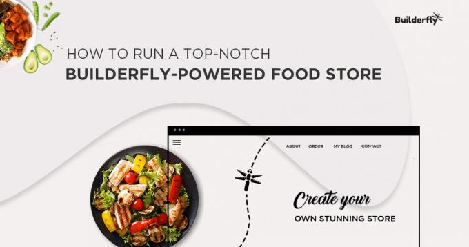 How to Run a Top-notch Builderfly Powered Online Food Store?