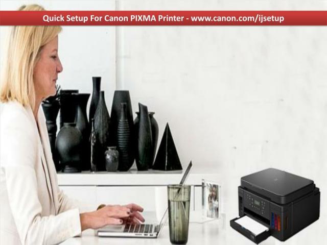 Quick Setup For Canon PIXMA Printer - www.canon.com/ijsetup