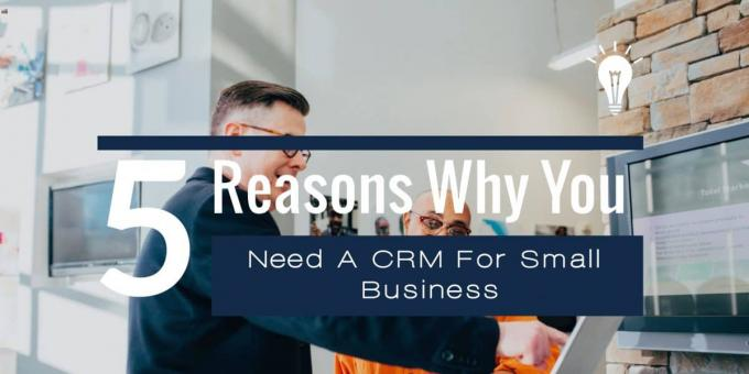 Working With A Reduced Sales Team? 5 Reasons You Need A CRM For Small Business