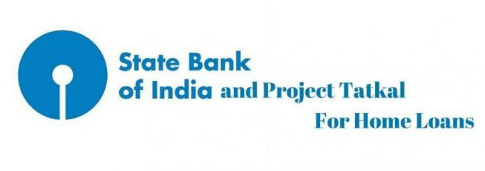 State Bank and Project Tatkal for Home Loans | DealsOfLoan