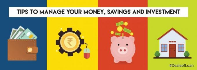 Pro Tips to Best Manage Your Money, Savings and Investment | DealsOfLoan