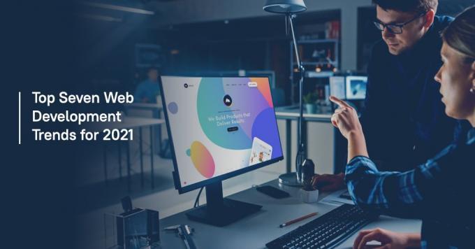 Top Seven Web Development Trends for 2021