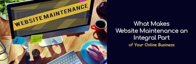 What Makes Website Maintenance an Integral Part of Your Online Business