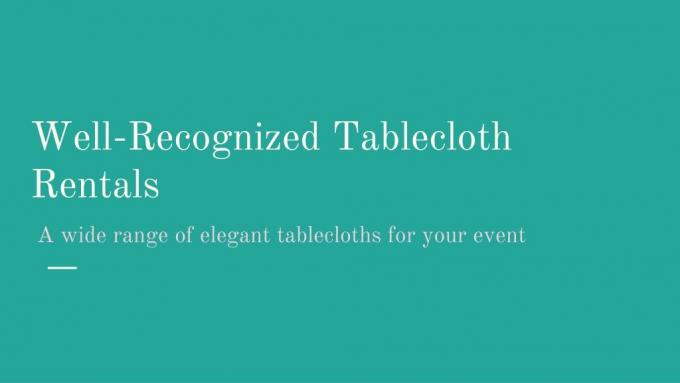 PPT - Well-Recognized Tablecloth Rentals PowerPoint Presentation, free download - ID:9778322