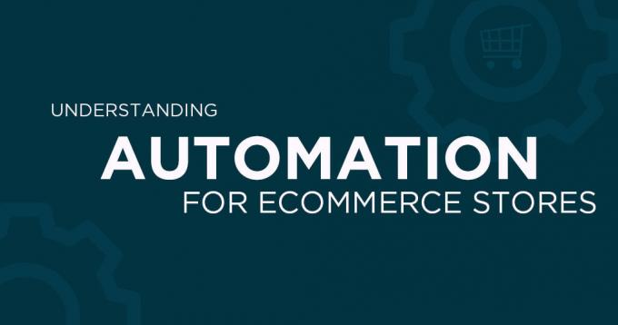 Guide- What are the Proven Methods to Apply Automation in Ecommerce Store