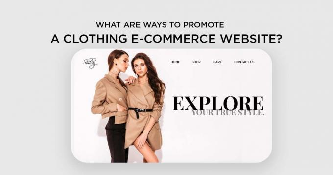 What are Ways to Promote a Clothing Ecommerce Website?