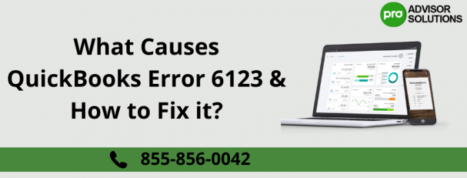 What Causes QuickBooks Error 6123 & How to Fix it? - Free Articles Submit Site