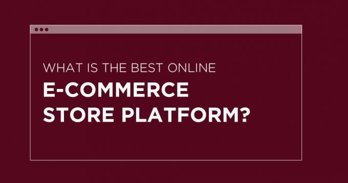 Blogspot- What is the Best Online E-commerce Store Platform?