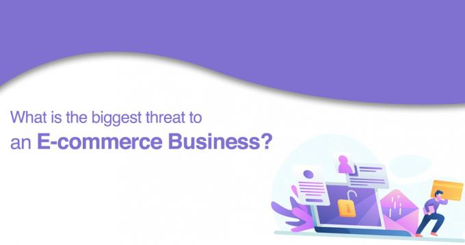 What is the Biggest Threat to E-commerce Business - Analysis