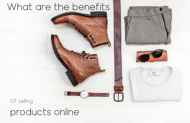 What are the benefits of selling products online? -