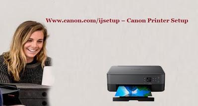 www.canon.com/ijsetup - Canon Printer Setup