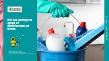 How to kill the stringent smell of disinfectants at home?