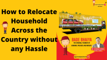 How to Relocate Household Across the Country without any Hassle
