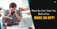 How to Make an App - What No One Told You Before You Started