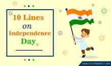 10 Lines On Independence Day | Indian Independence Day - Indian Festivals