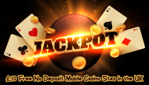 £10 Free No Deposit Mobile Casino Sites in the UK