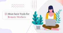 11 Must have Remote Working Tools that boosts productivity